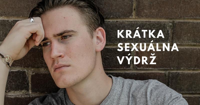 krátka sexuálna výdrž